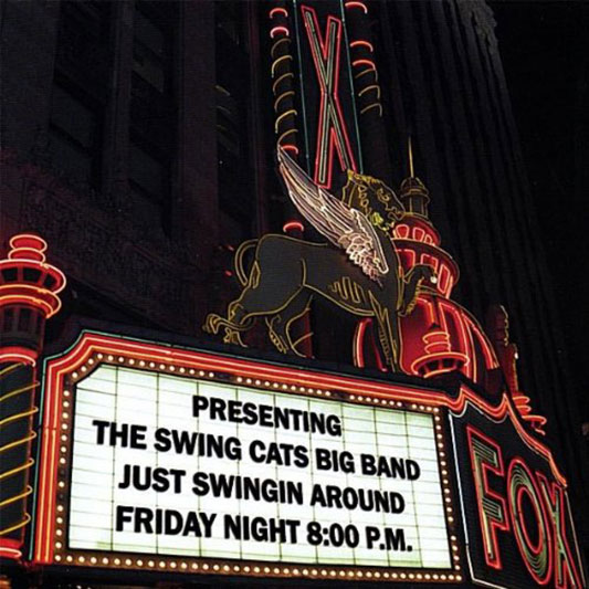 Swing Cats Big Band - Just Swingin' Around